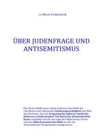 Über Judenfrage und Antisemitismus