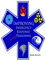 Improving Emergency and Disaster Personnel: