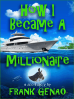 How I Became a Millionaire