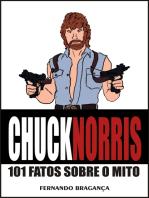 Chuck Norris, 101 fatos sobre o mito