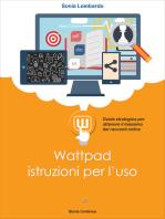 Wattpad, istruzioni per l'uso