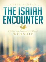 The Isaiah Encounter