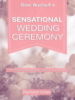 Give Yourself a Sensational Wedding Ceremony