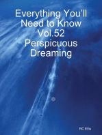 Everything You'll Need to Know Vol.52 Perspicuous Dreaming