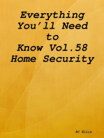 Everything You'll Need to Know Vol.58 Home Security