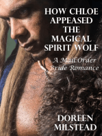 How Chloe Appeased the Magical Spirit Wolf