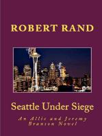Seattle Under Siege, An Allie and Jeremy Branson Detective Novel