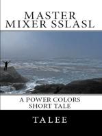 Master Mixer Sslasl