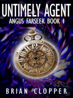 Untimely Agent