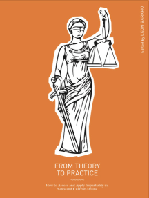 From Theory to Practice: How to Assess and Apply Impartiality in News and Current Affairs