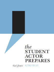 The Student Actor Prepares: Acting for Life