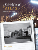Theatre in Passing: A Moscow Photo-Diary