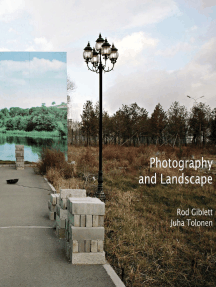 Photography and Landscape: Photography and Landscape