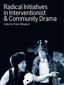 Radical Initiatives in Interventionist & Community Drama