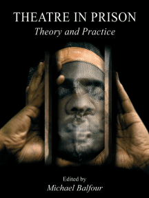 Theatre in Prison: Theory and Practice