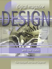 Digital Magazine Design: with Case Studies