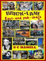 Brick Lane. East-end pub-share.