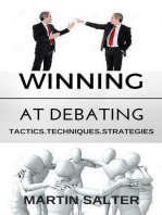 Winning At Debating. Tactics. Techniques. Strategies.