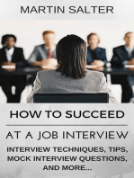 How To Succeed At A job Interview. Interview Techniques, Tips, Mock Interview Questions...