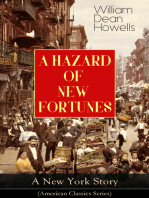 A HAZARD OF NEW FORTUNES - A New York Story (American Classics Series)