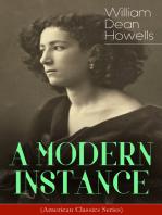 A MODERN INSTANCE (American Classics Series)