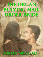 The Organ Playing Mail Order Bride