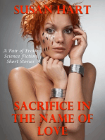 Sacrifice In the Name of Love