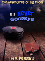 It's never Goodbye