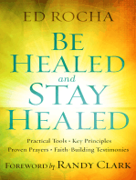 Be Healed and Stay Healed