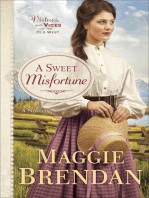 A Sweet Misfortune (Virtues and Vices of the Old West Book #2)