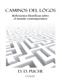 Caminos del lógos. Reflexiones filosóficas sobre el mundo contemporáneo