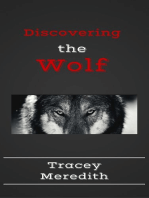 Discovering the Wolf