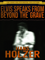 Elvis Speaks from Beyond the Grave