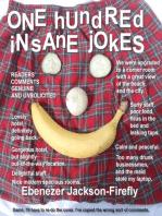 One Hundred Insane Jokes