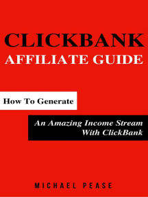 ClickBank Affiliate Guide: How To Generate An Amazing Income Stream With ClickBank: Internet Marketing Guide, #6