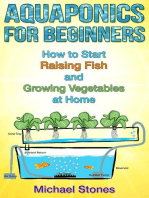 Aquaponics For Beginners: How To Start Raising Fish And Growing Vegetables At Home (Urban Gardening)