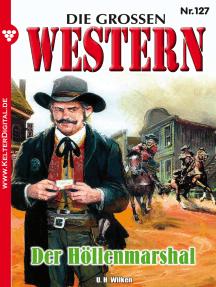 Die großen Western 127: Der Höllenmarshal