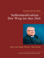 Selbstmotivation - Der Weg ist das Ziel