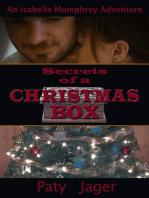 Secrets of a Christmas Box (Isabella Mumphrey Adventure Series)