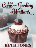 The Care and Feeding of Writers