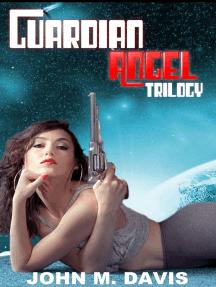 Guardian Angel Trilogy