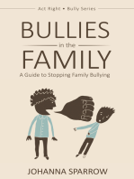 Bullies in the Family
