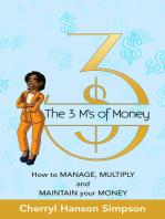 The 3 M's of Money