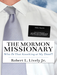 The Mormon Missionary: Who IS That Knocking at My Door?