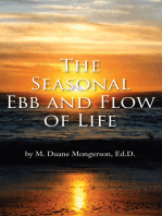 The Seasonal Ebb and Flow of Life