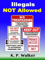 Illegals Not Allowed