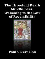 The Threefold Death, Mindfulness
