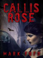 Callis Rose