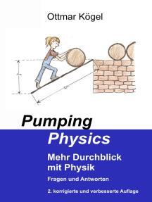 Pumping-Physics: Mehr Durchblick mit Physik