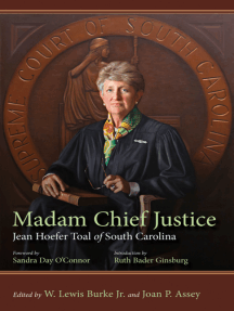 Madam Chief Justice: Jean Hoefer Toal of South Carolina